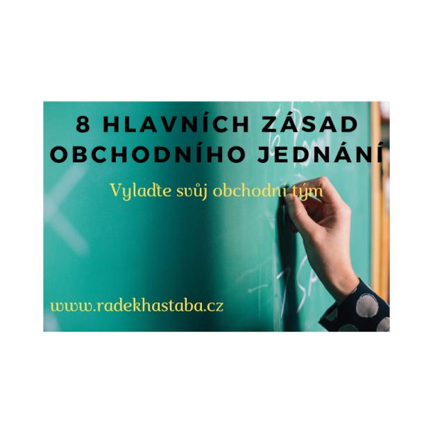8 HLAVNÍCH ZÁSAD OBCHODNÍHO JEDNÁNÍ